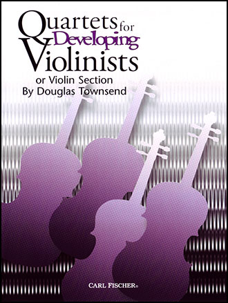 Quartets for Developing Violinists