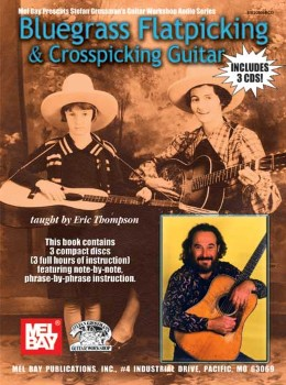 Bluegrass Flatpicking and Crosspicking Guitar