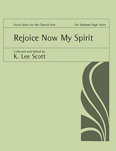 Rejoice, Now, My Spirit