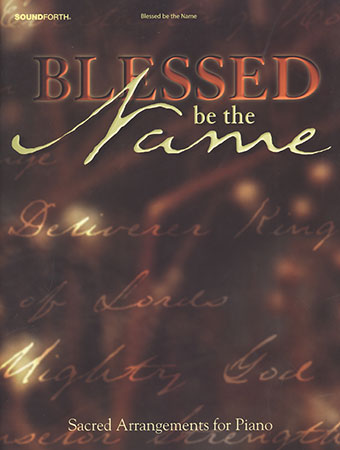 Blessed Be the Name Cover