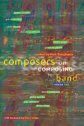 Composers on Composing for Band, Vol. 2