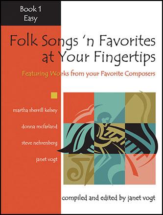Folk Songs 'n Favorites at Your Fingertips