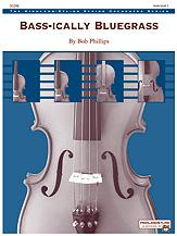 Bass-ically Bluegrass