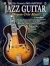 21st Century Pro Method - Jazz Guitar Organ Trio