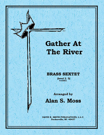 Gather at the River-Brass Sextet