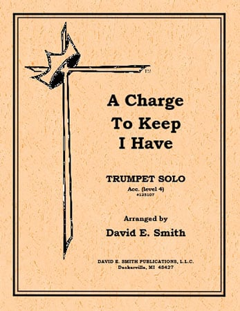 Charge to Keep I Have-Trumpet Solo