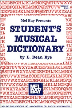 Student's Musical Dictionary () by BYE| J W  Pepper Sheet Music