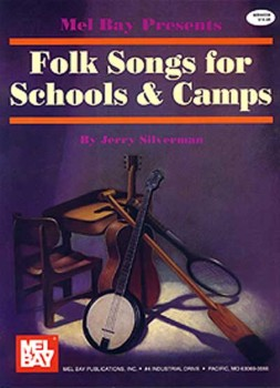 Folksongs for School and Camp