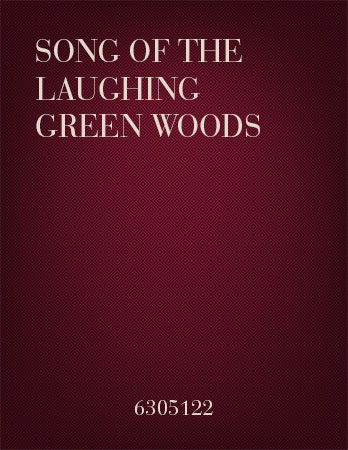 Song of the Laughing Green Woods