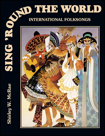Sing Round the World-Intl Songs