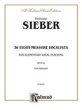 36 Eight Measure Vocalises