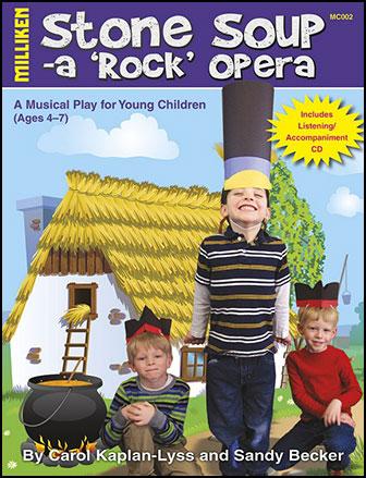 Stone Soup-A Rock Opera Score/CD