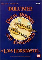 Duets Rounds and Ensembles-Dulcimer