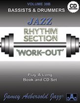 Jamey Aebersold Jazz, Volume  30B (Rhythm Section Workout - Bass & Drums)