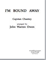 I'm Bound Away