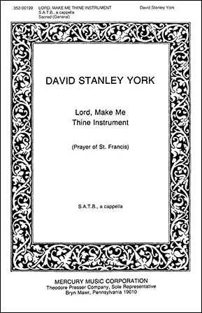 Lord Make Me Thine Instrument