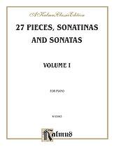 27 Sonatinas and Pieces Vol 1