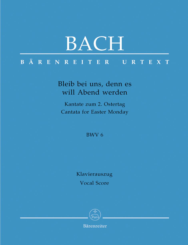 Cantata No. 6-Bleib Bei Uns-Vocal Scor