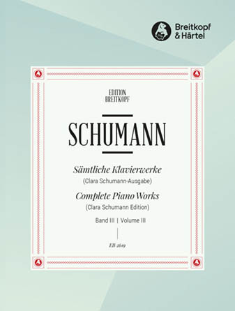 Complete Piano Works, Vol. 3