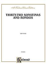 32 Sonatinas and Rondos-Piano
