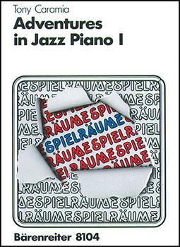 Adventures in Jazz Piano No. 1