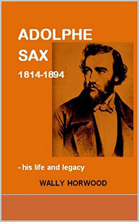 Adolphe Sax-Life and Legacy