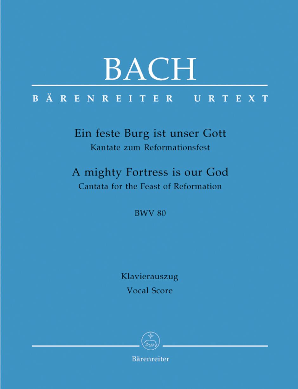 Cantata No. 80 Ein Feste Burg