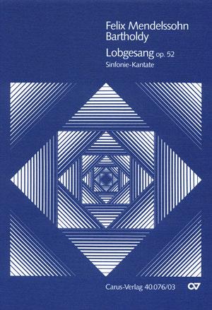 Lobgesang, Op. 52