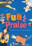 Fun and Praise