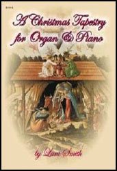Christmas Tapestry for the Organ and Piano
