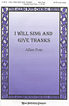 I Will Sing and Give Thanks