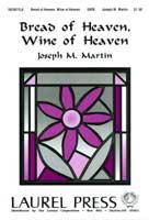 Bread of Heaven Wine of Heaven