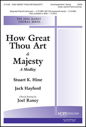 How Great Thou Art and Majesty
