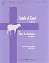 Lamb of God / There Is a Redeemer