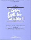 Twelve Bells for Worship II