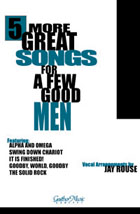 Five More Great Songs for a Few Good Men