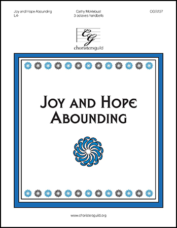 Joy and Hope Abounding