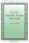 Let Us Joyfully Praise Our God