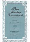 Three Wedding Processionals