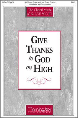 Give Thanks to God on High