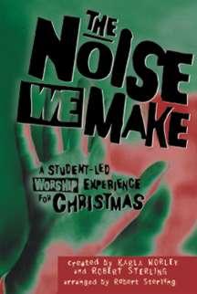 Noise We Make