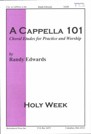 A Cappella 101-Holy Week