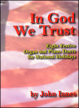 In God We Trust-Organ & Piano