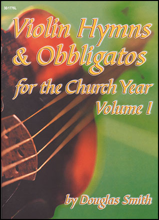 Violin Hymns and Obbligatos for the Church Year