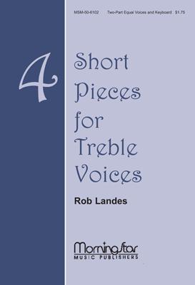 Four Short Pieces for Treble Voices