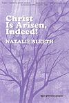 Christ Is Arisen, Indeed