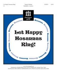 Let Happy Hosannas Ring