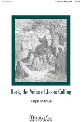 Hark the Voice of Jesus Calling