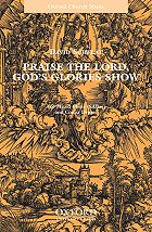 Praise the Lord Gods Glories Show   Thumbnail