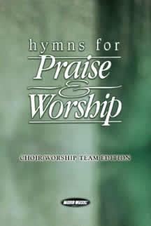 Hymns for Praise and Worship